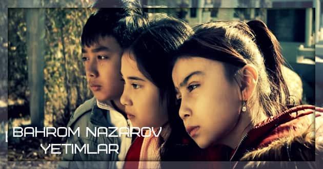 Bahrom Nazarov - Yetimlar [English subtitles] 2