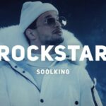Soolking – Rockstar [English Subtitles]