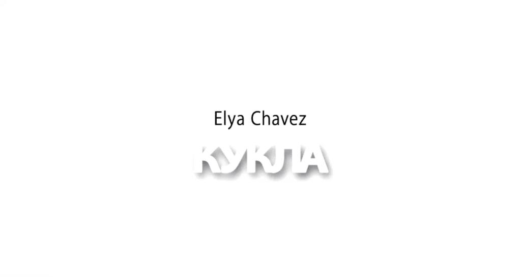 , Elya Chavez – Кукла [English Subtitles – 2019 Revision], SnowCalmth, SnowCalmth